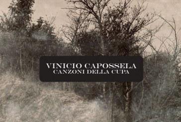 """VINICIO CAPOSSELA, """"CANZONI DELLA CUPA"""""""