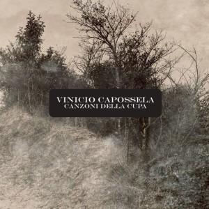 Vinicio Capossela - Canzoni della Cupa1_musicaintorno