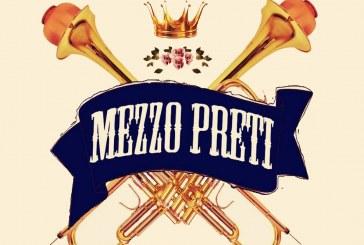 """""""MEZZO PRETI"""""""