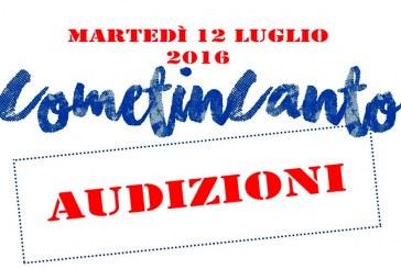 CometinCanto – Audizioni 12 luglio 2016