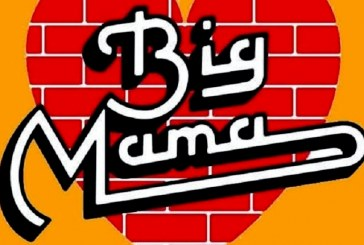 BIG MAMA! DAL 30 AL 9