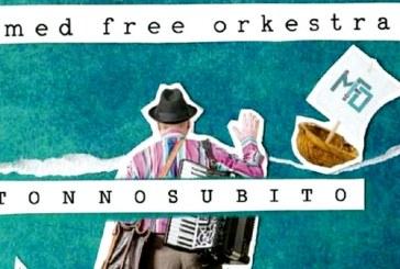 MED FREE ORKESTRA – TONNOSUBITO