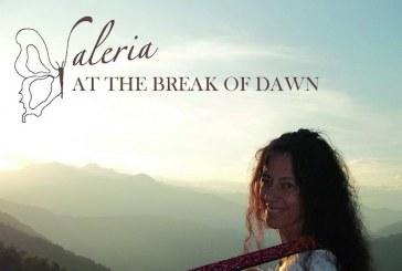 VALERIA CAUCINO – AT THE BREAK OF DAWN