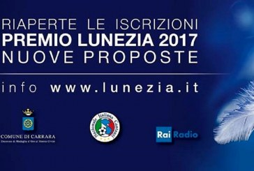 TORNA IL PREMIO LUNEZIA NUOVE PROPOSTE 2017!