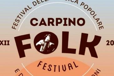 CARPINO FOLK FESTIVAL 2017, TRA MUSICA POPOLARE & CONTAMINAZIONI