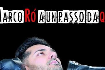 """""""A UN PASSO DA QUI"""", MARCO RÒ"""
