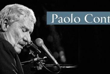 PAOLO CONTE, LA VITA E LA MUSICA COME UNO SPETTACOLO D'ARTE VARIA
