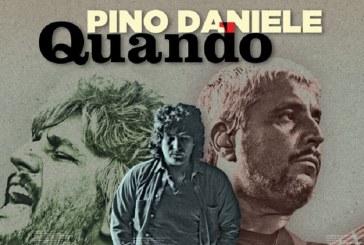 """""""QUANDO"""", IL TESTAMENTO ARTISTICO DI PINO DANIELE"""