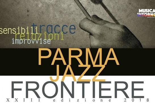 PARMA JAZZ FRONTIERE FESTIVAL, RICERCA MUSICALE CONDIVISA