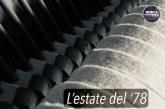 """""""L'ESTATE DEL '78"""", MIRABILE CONNUBIO TRA LETTERATURA E MUSICA"""