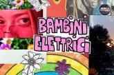 BAMBINI ELETTRICI, LA RAFFINATA PROPOSTA POP DI ASIA GHERGO