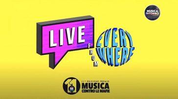 MUSICA CONTRO LE MAFIE, LIVE FROM EVERYWHERE
