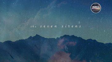 THE SEVEN SIRENS, SUONI CHE RIECHEGGIANO IL MYTHOS